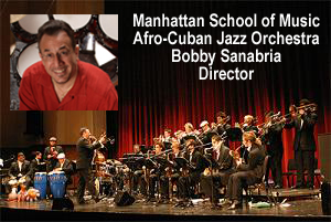Manhattan School of Music Afro-Cuban Jazz Orch Bobby Sanabria, Director