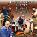 Eugene Marlow's Heritage Ensemble
