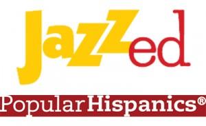 JAZZed & Popular Hispanics