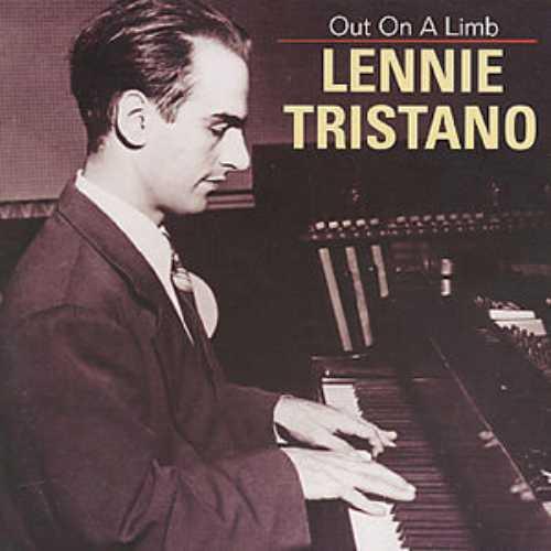 Lennie Tristano - Piano Stylist