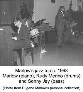 Gene Marlow Trio c. 1968 with Sonny Jay on bass and Rudy Merino on drums