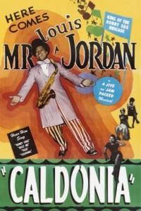 """Louis Jordan """"Caldonia"""" Poster"""