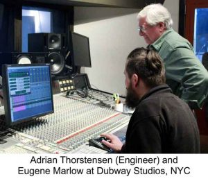 Adrian Thorstensen (Engineer) and Eugene Marlow at Dubway Studios, NYC