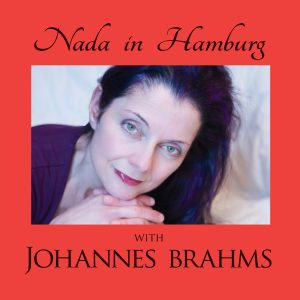 Nada in Hamburg with Johannes Brahms
