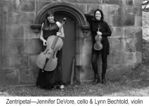 Zentripetal—Lynn Bechtold, violin & Jennifer DeVore, cello